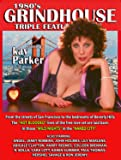 KAY PARKER starring in 1980's GRINDHOUSE Triple Feature