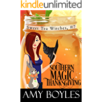 Southern Magic Thanksgiving (Sweet Tea Witch Mysteries Book 7)