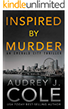 Inspired by Murder (Emerald City Thriller Book 2)