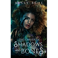 The Garden of Shadows and Bones: A Dark Urban Fantasy: Voodoo Love Series book cover
