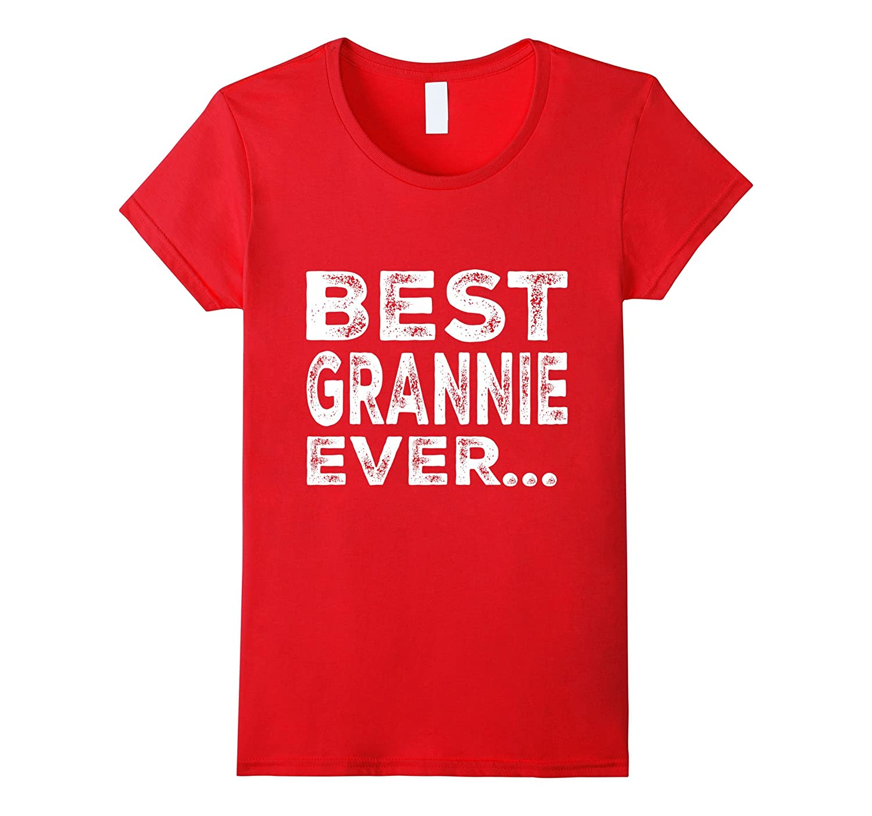 Women's Best Grannie Ever Xams Gift for Grannie T-shirt-Art