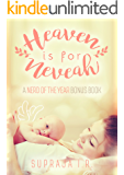 Heaven is for Neveah: A Nerd of the Year Bonus Chapter
