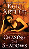 Chasing the Shadows: Nikki and Michael Book 3 (Nikki & Michael series)
