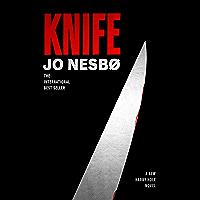 Knife: A Harry Hole novel (Harry Hole Series)