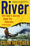 River : One Man's Journey Down the Colorado, Source to Sea