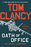 Tom Clancy Oath of Office (Jack Ryan Universe Book 26)