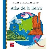 Atlas de la Tierra: 16 (Mundo maravilloso)