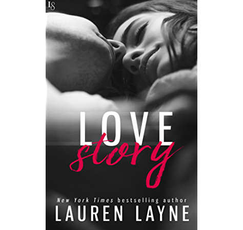 Love Story Love Unexpectedly Kindle Edition By Layne Lauren Contemporary Romance Kindle Ebooks Amazon Com