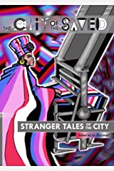 Stranger Tales of the City (The City of the Saved) Paperback