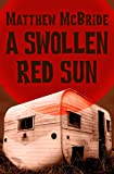 A Swollen Red Sun
