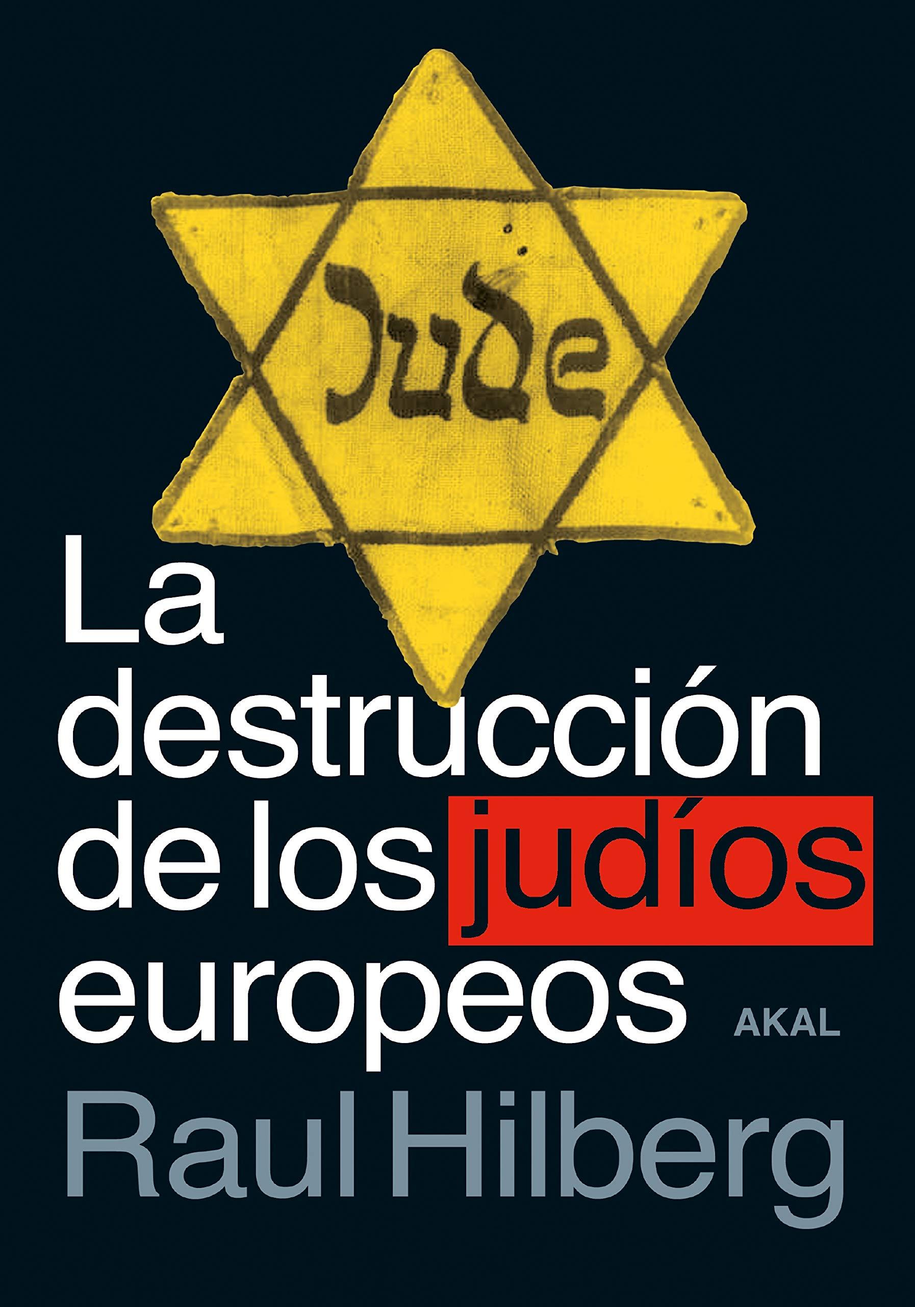 La destrucción De Los Judíos Europeos: 123 Cuestiones de ...