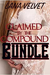 Claimed by the Compound: Bundle Kindle Edition