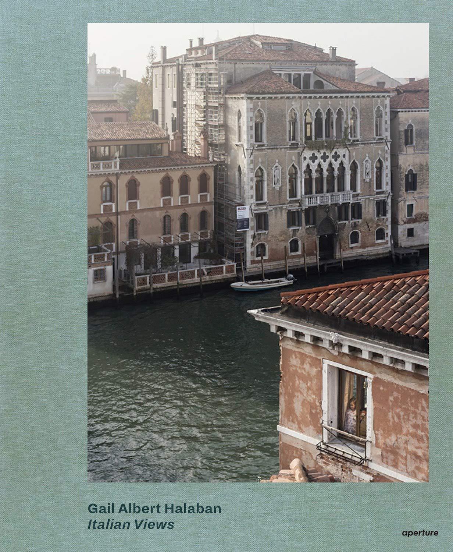 Gail Albert Halaban: Italian Views por Gail Albert Halaban