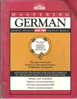Mastering German: Level 1 (Foreign Service Institute