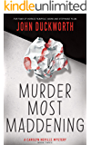 Murder Most Maddening (A Carolyn Neville Mystery Book 3)