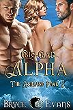 Big, Bad Alpha (The Ashland Pack Book 2)