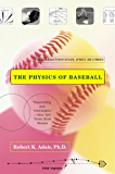 The Physics of Baseball: Third Edition, Revised, Updated, and Expanded