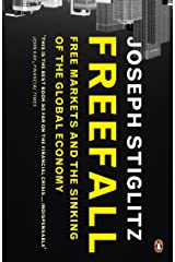 Freefall: Free Markets and the Sinking of the Global Economy Paperback