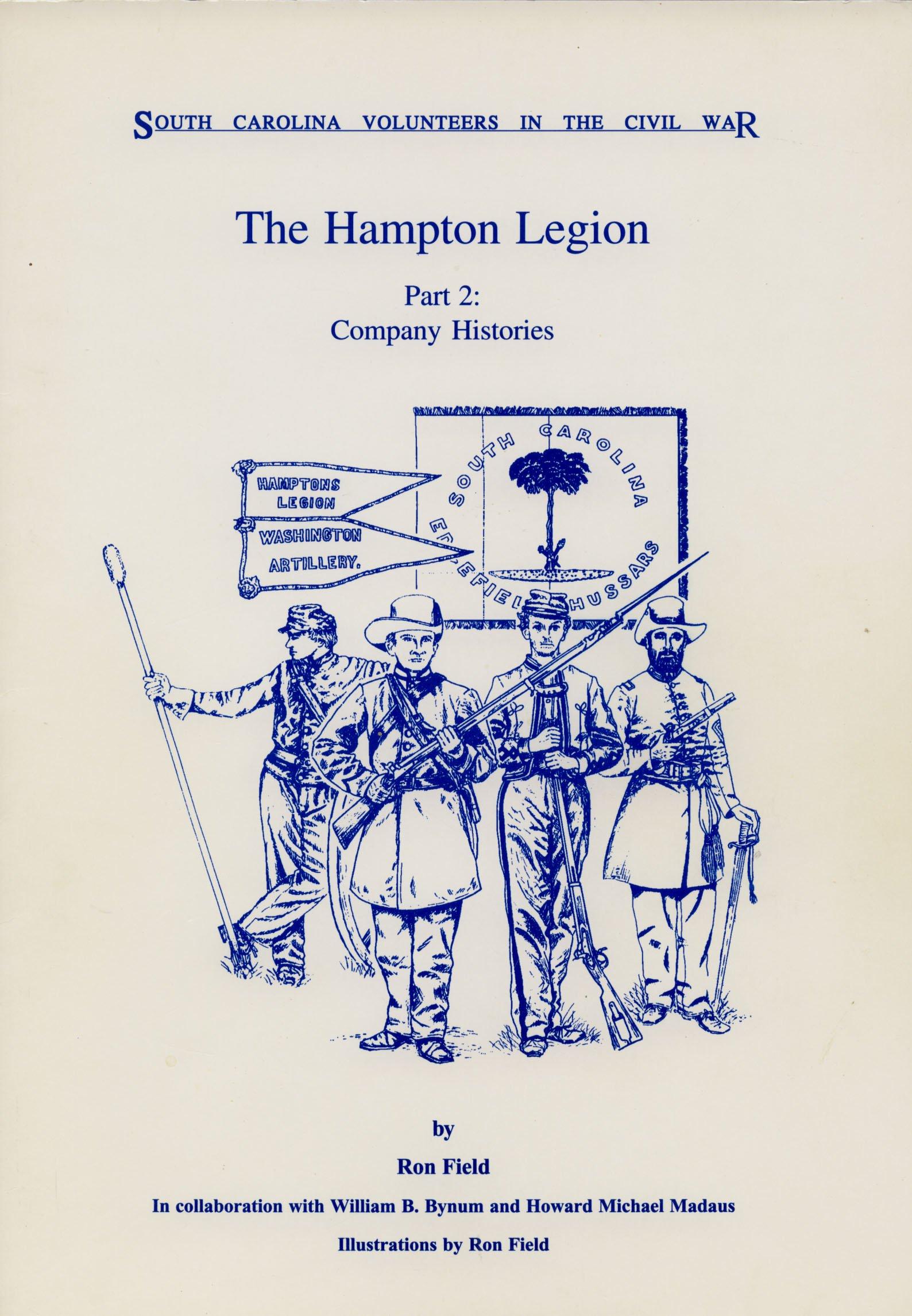 Hampton Legion: Company Histories Pt. 2 South Carolina ...