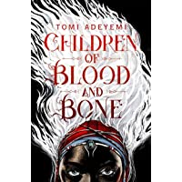 Children Of Blood And Bone: The Orisha Legacy