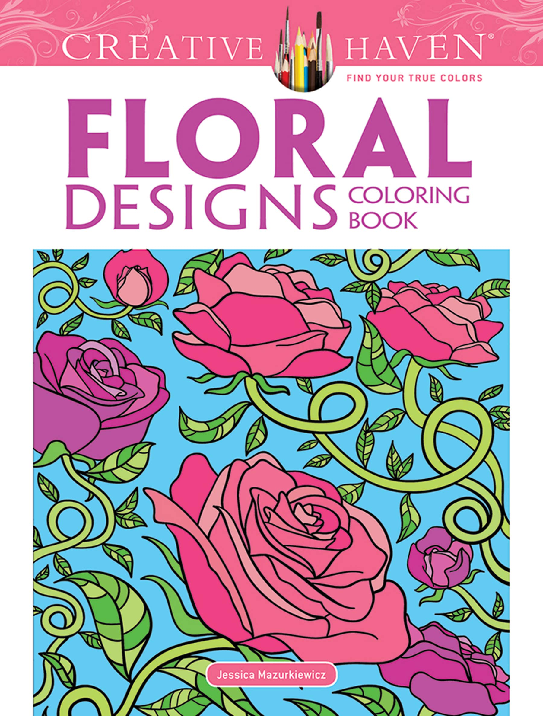 - Dover Publications Floral Designs (Creative Haven Coloring Books
