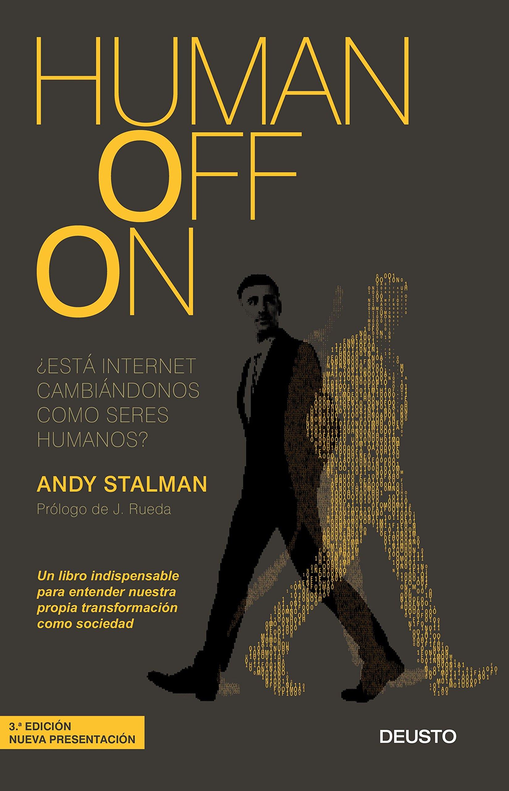 Humanoffon: ¿Está internet cambiándonos como seres humanos? Sin colección: Amazon.es: Andy Stalman: Libros