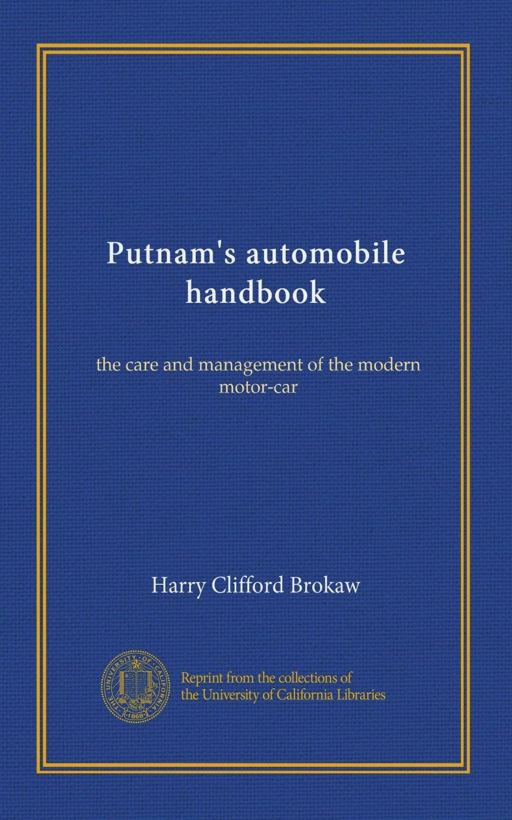 Putnam's automobile handbook: the care and management of the modern motor-car pdf epub