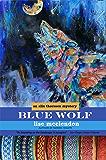 Blue Wolf (Alix Thorssen Mysteries Book 4)