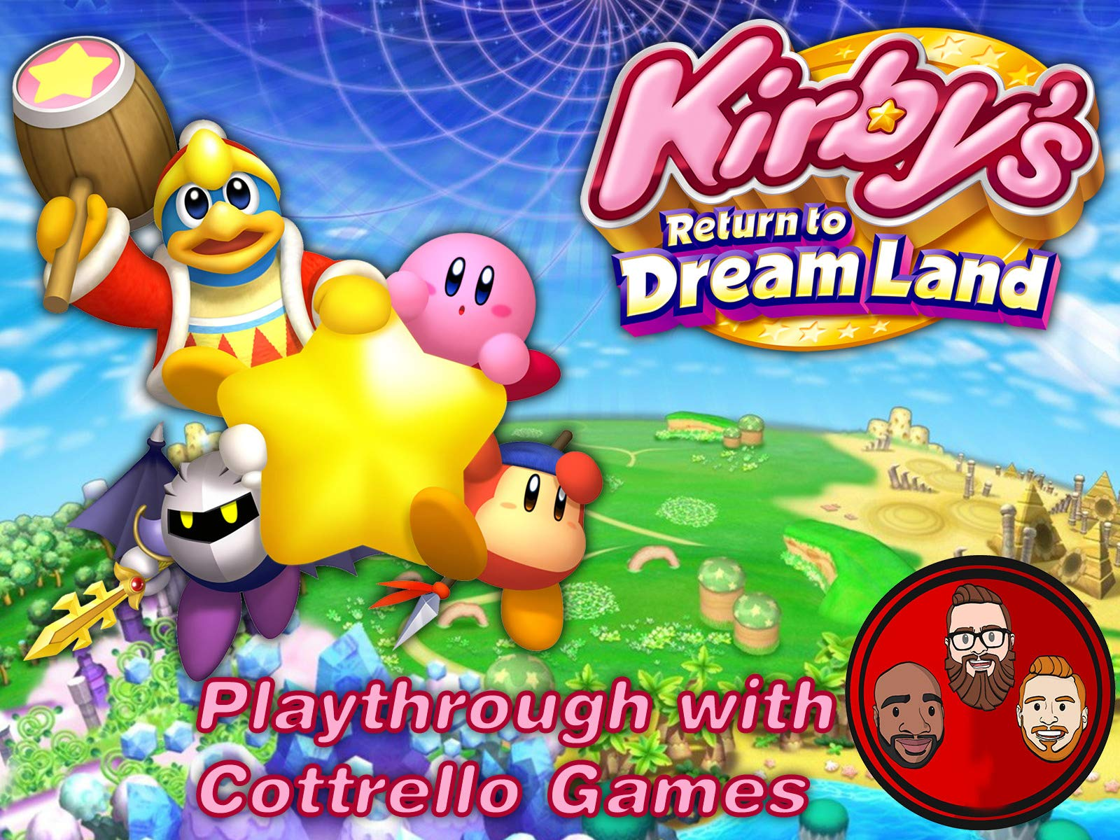 Kirby's Return to Dream Land Multiplayer Playthrough with Cottrello Games