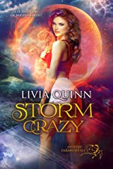 Storm Crazy: A Destiny Paranormal Cozy Mystery Series (Destiny Paramortals Book 1) Kindle Edition
