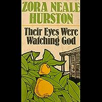 Their Eyes Were Watching God (English Edition)