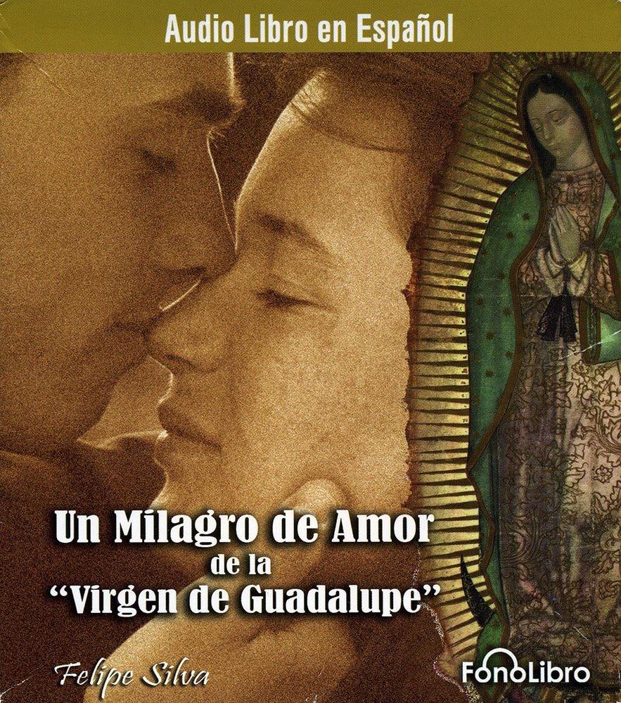 Silva un milagro de amor de la virgen CD