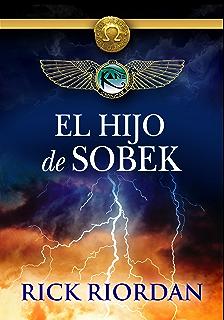 El hijo de Sobek (e-original) (Spanish Edition)