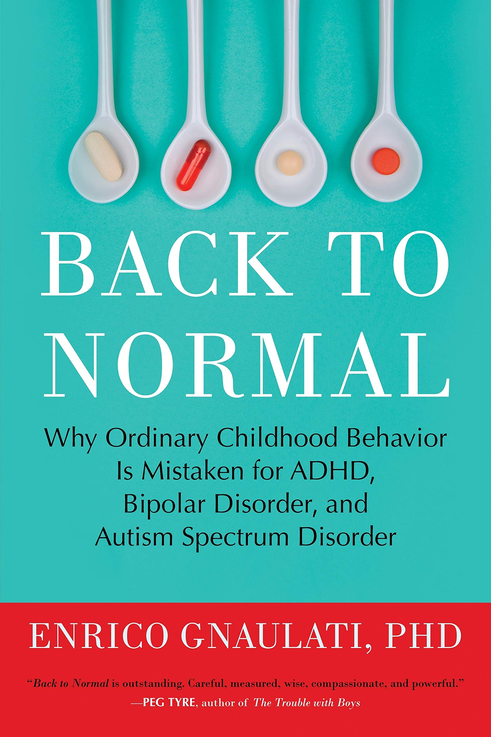 From Atlantic By Enrico Gnaulati Ph >> Back To Normal Why Ordinary Childhood Behavior Is Mistaken For Adhd
