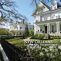 New Orleans: Garden City Extraordinaire