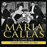 Maria Callas: In Concert Hamburg 1959 & 1962 [Blu-ray]