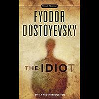 The Idiot (Signet Classics)