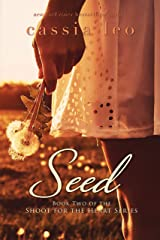 Seed (Shoot for the Heart Series Book 2) Kindle Edition