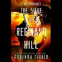 The Siege of Reginald Hill: (UK Edition) (I