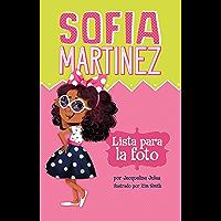 Lista para la foto (Sofia Martinez en español) (Spanish Edition)