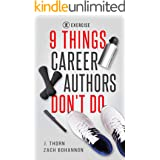 9 Things Career Authors Don't Do: Exercise