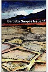 Bartleby Snopes Issue 11 Kindle Edition