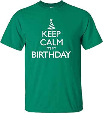 Go All Out Screenprinting Small Kelly Green Adult Keep Calm Its My Birthday T Shirt