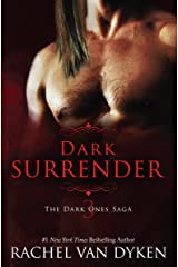 Dark Surrender (The Dark Ones Saga Book 3) Kindle Edition