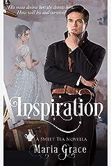 Inspiration: A Pride and Prejudice variation (Sweet Tea Stories Book 4) Kindle Edition