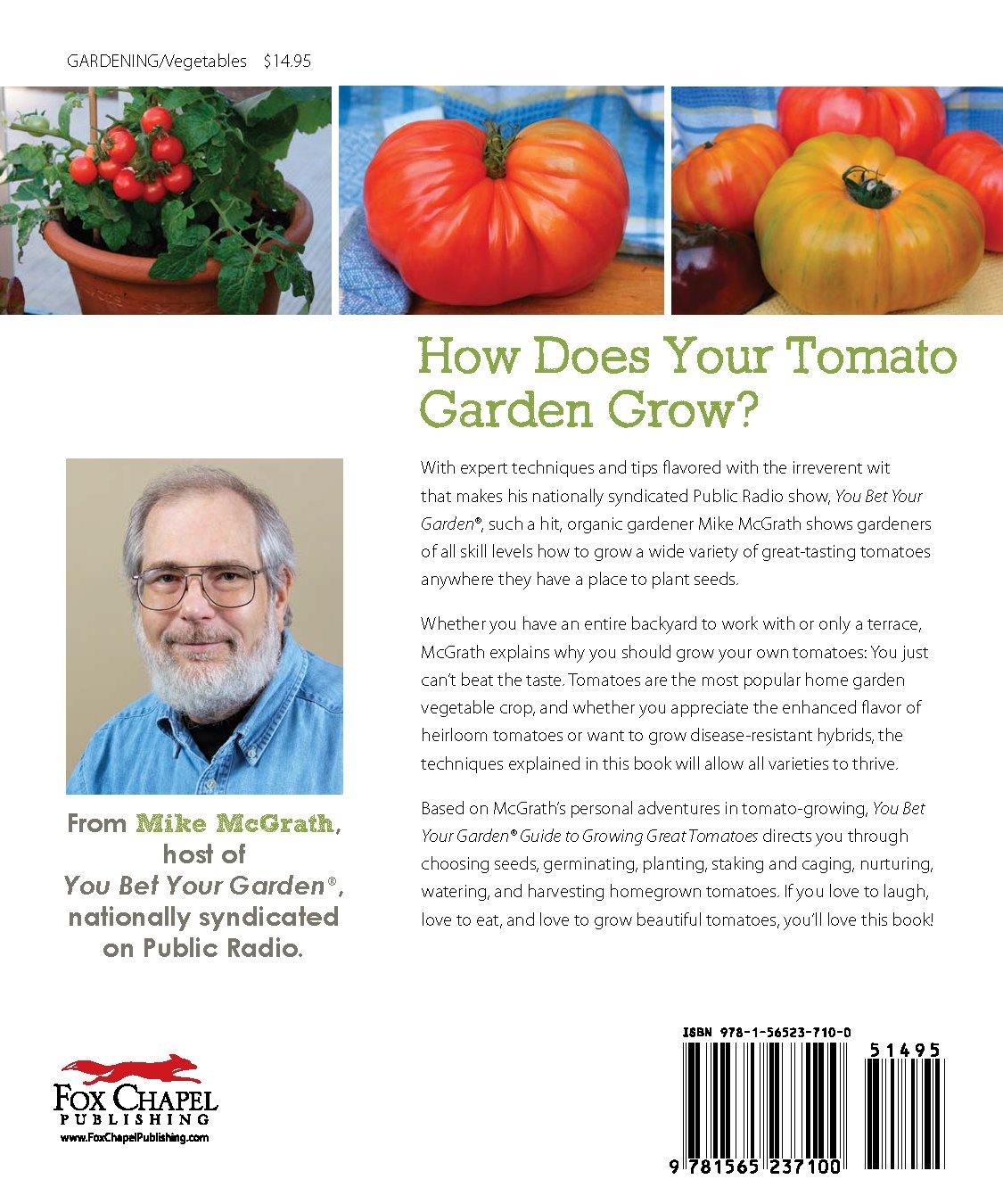 You Bet Your Garden Guide To Growing Great Tomatoes: How To Grow  Great Tasting Tomatoes In Any Backyard, Garden, Or Container: Mike McGrath:  0858924003382: ...