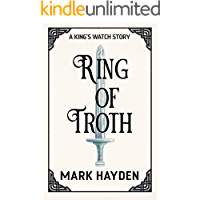 Ring of Troth (A King's Watch Story Book 3)