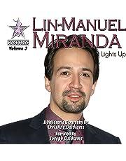 Lin-Manuel Miranda: Lights Up
