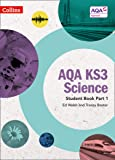 AQA KS3 Science Student Book Part 1 (AQA KS3 Science)