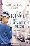 Das Kino am Jungfernstieg: Roman